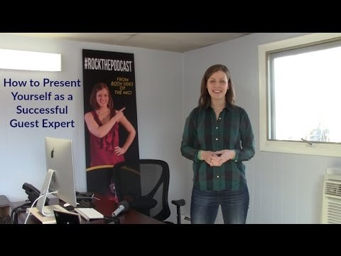Presenting Yourself as a Successful Guest Expert