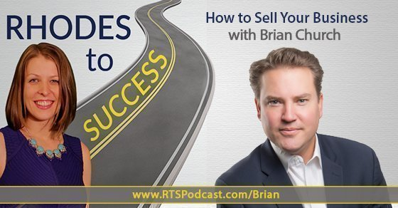 How To Sell Your Business with Brian Church