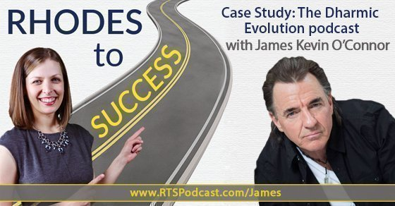 Case Study: The Dharmic Evolution podcast with James Kevin O'Connor