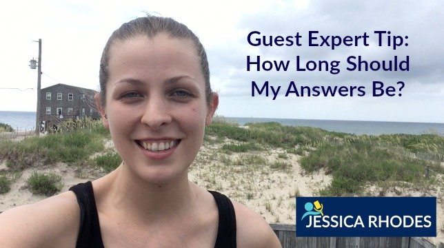 Guest Expert Tip: How Long Should My Answers Be?