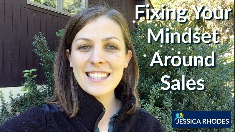 Fixing Your Mindset Around Sales