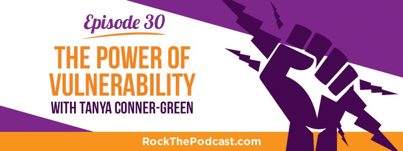 IC030: The Power of Vulnerability with Tanya Conner-Green