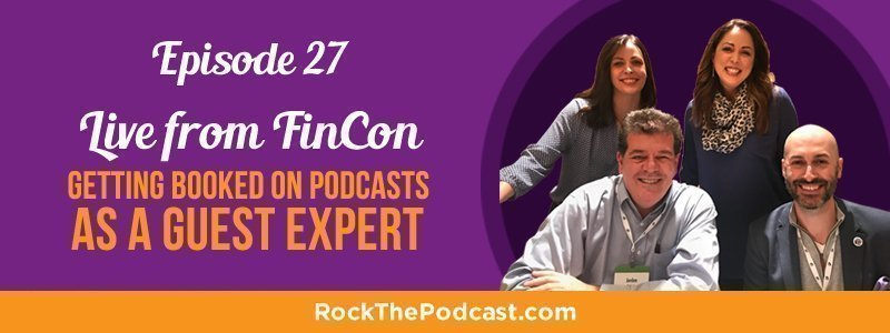 IC027: Live from FinCon – Getting Booked on Podcasts as a Guest Expert
