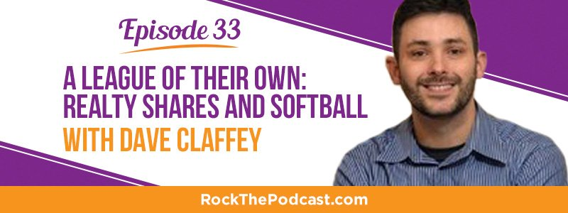 IC033: A League of Their Own: Realty Shares and Softball with Dave Claffey