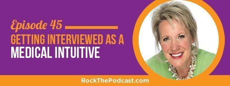 IC045: Getting Interviewed as a Medical Intuitive