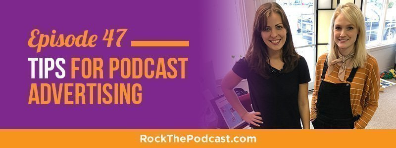 IC047: 7 Tips for Podcast Advertising