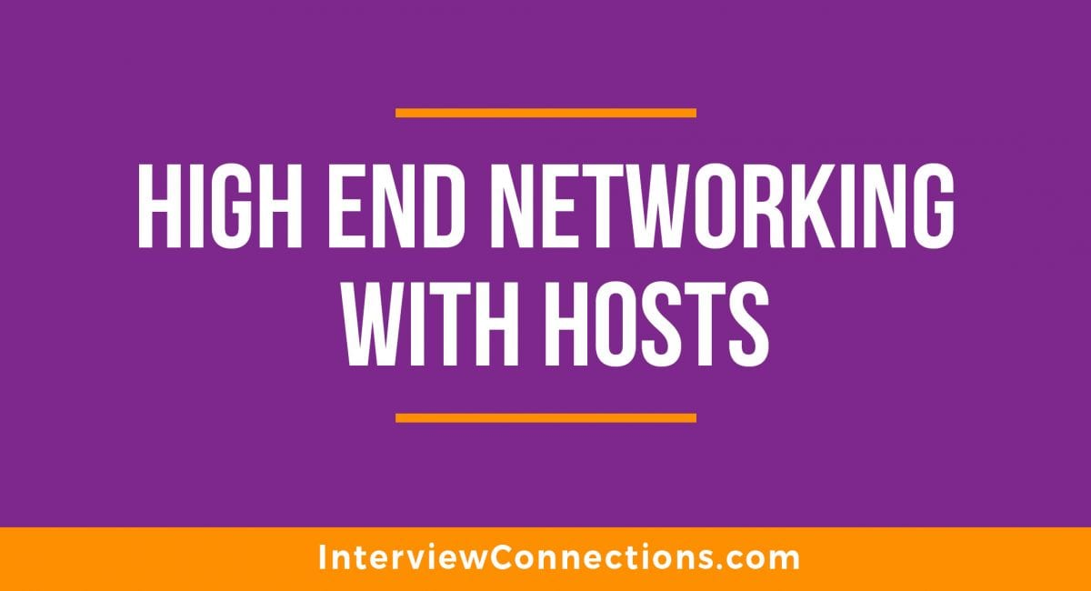 High End Networking with Hosts