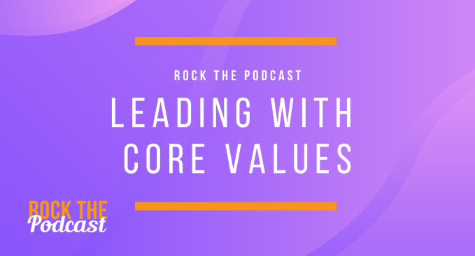 Leading with Core Values