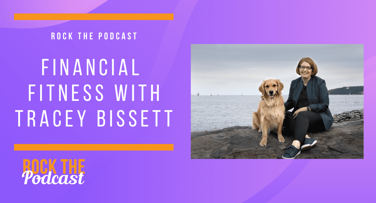 Financial Fitness with Tracey Bissett