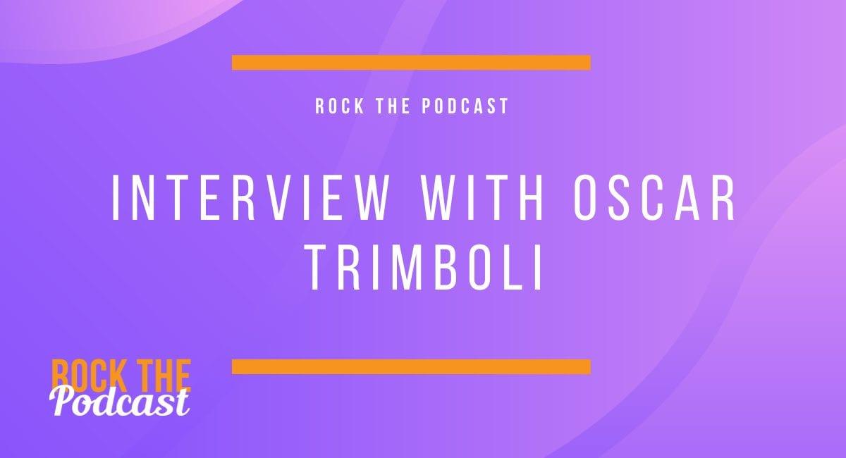 Interview with Oscar Trimboli