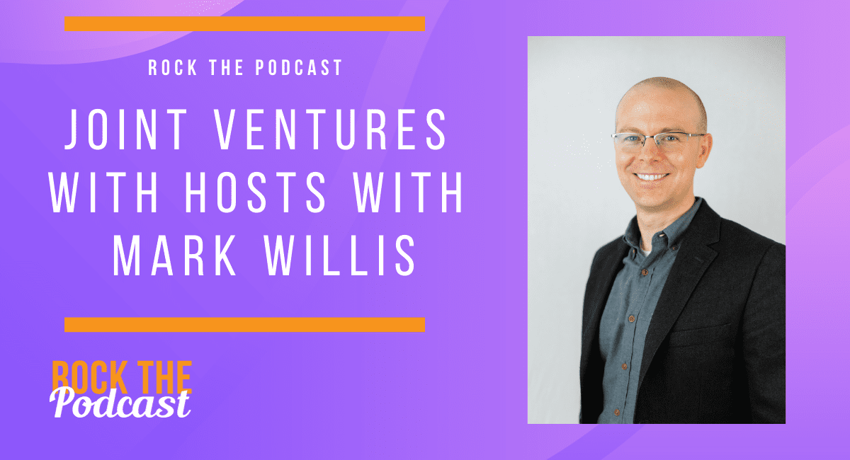 Joint Ventures with Hosts with Mark Willis