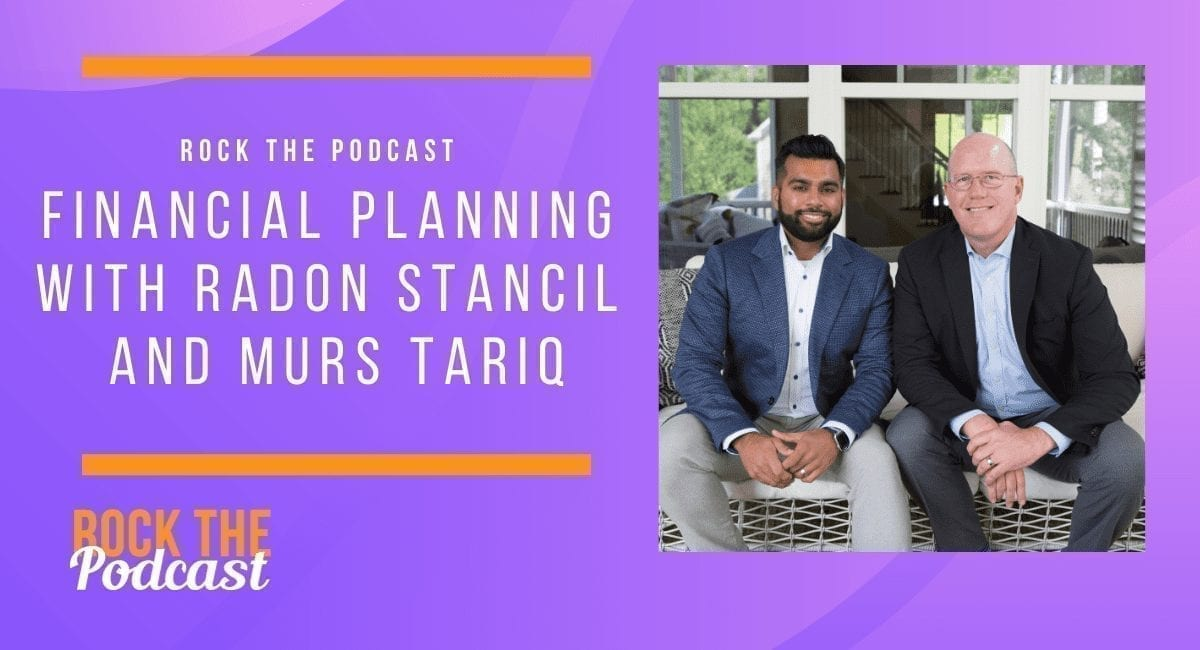 Financial Planning with Radon Stancil and Murs Tariq