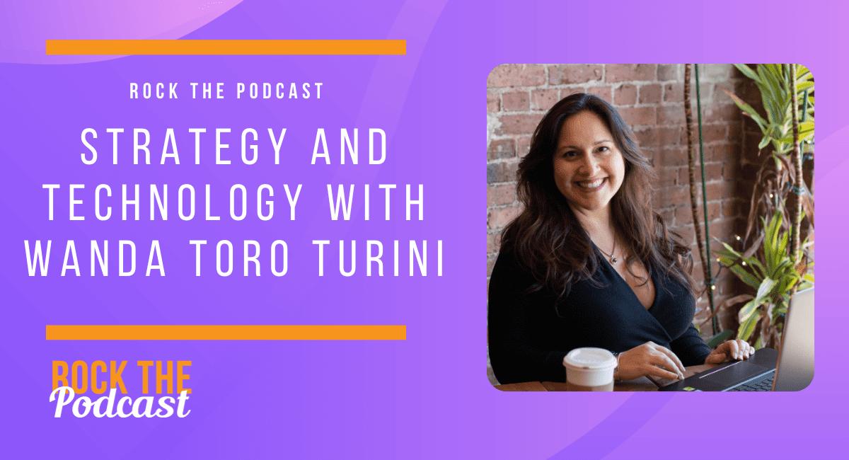 Strategy and Technology with Wanda Toro Turini